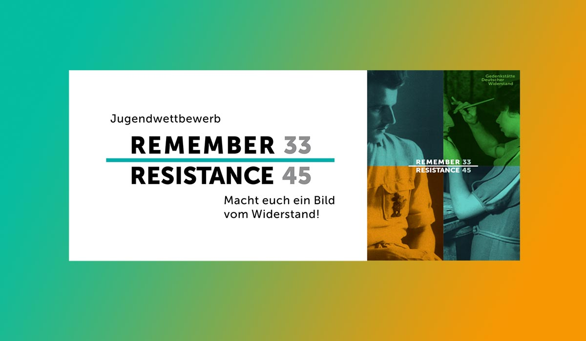 Jugendwettbewerb »Remember Resistance 33–45«